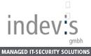 indevis IT-Sicherheits und Netzwerklösungen auf höchstem Niveau